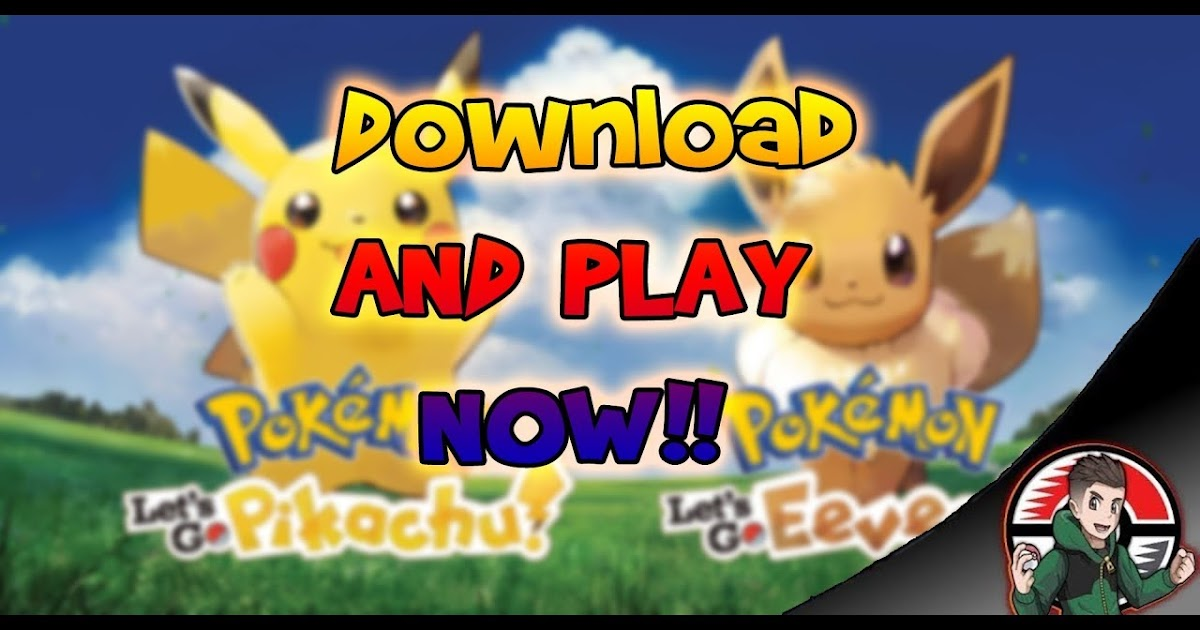 Download Pokemon Let's Go Pikachu & Eevee Decrypted ROM for