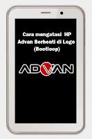 Cara Mudah Mengatasi Advan Vandroid S5E Berhenti di Logo (Bootloop) tanpa Flash