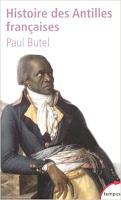 http://www.babelio.com/livres/Butel-Histoire-des-Antilles-francaises--XVIIe-XXe-siecl/40764