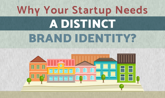 How a Unique Brand Identity Can Take Your Startup to The Next Level