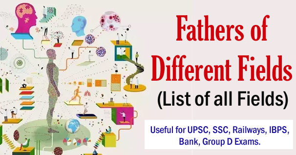 Fathers of all Subjects (Various Fields) Complete List Download