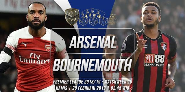 Prediksi Arsenal vs Bournemouth, Kamis 28 Februari 2019 Pukul 02:45 WIB