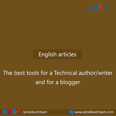 The best tools for a Technical author and for a blogger