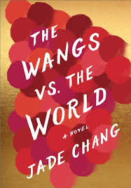 https://www.goodreads.com/book/show/28114515-the-wangs-vs-the-world?ac=1&from_search=true