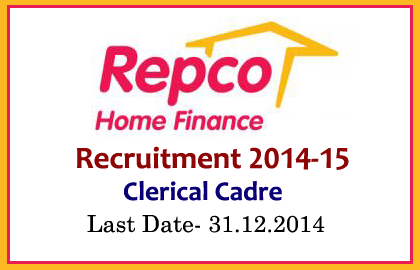 Repco Home Finance Recruitment 2014-15