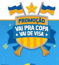 """Promoção """"Vai de Visa na Copa do Mundo – Momento Premiado"""""""