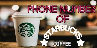 Starbucks Phone Number, Starbucks Customer Service Number
