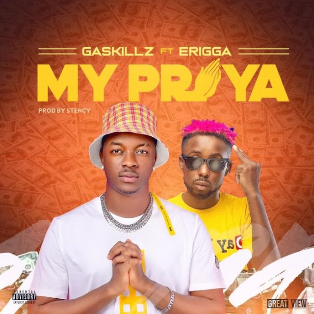 [Music] Gaskillz Ft. Erigga – My Praya