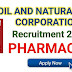 ONGC Recruitment for Pharmacist - DEHRADUN | Apply Now ongcindia