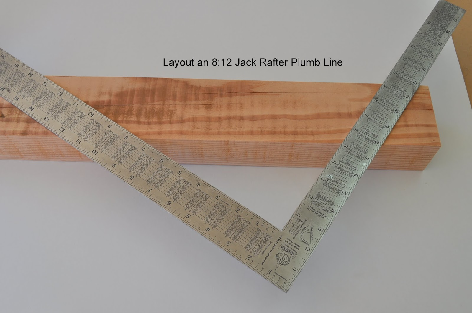 Roof Framing Geometry How To Layout Jack Rafter Side Cut