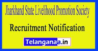 Jharkhand State Livelihood Promotion Society JSLPS Recruitment Notification 2017