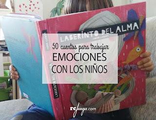 http://rejuega.com/blog/reflexiones-y-recursos/literatura-infantil/50-cuentos-para-trabajar-las-emociones-con-los-ninos/