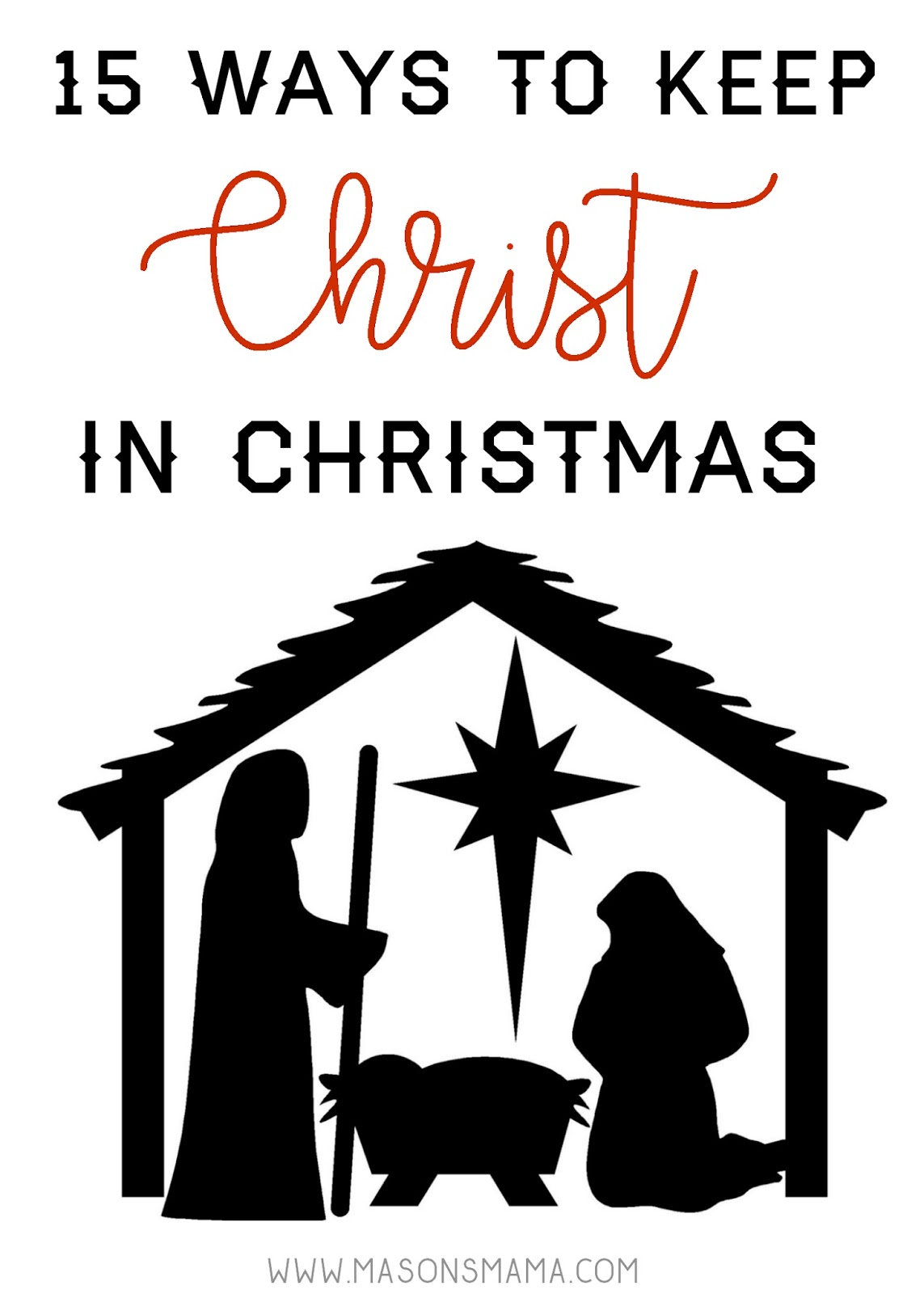 Hall Around Texas 15 ways to keep Christ in Christmas