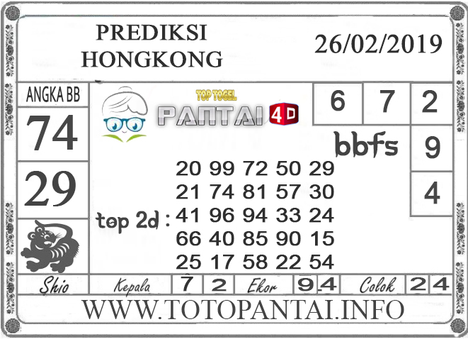 """Prediksi Togel """"HONGKONG"""" PANTAI4D 26 FEBRUARI 2019"""