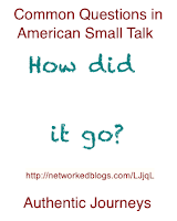 """How to use and answer to """"How did it go?"""""""