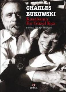 Charles Bukowski - Kasabanın En Güzel Kızı