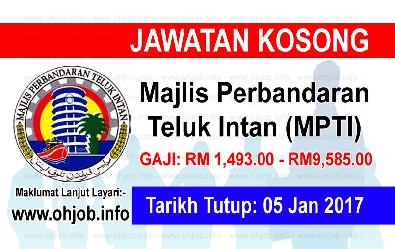Jawatan Kerja Kosong Majlis Perbandaran Teluk Intan (MPTI) logo www.ohjob.info januari 2017