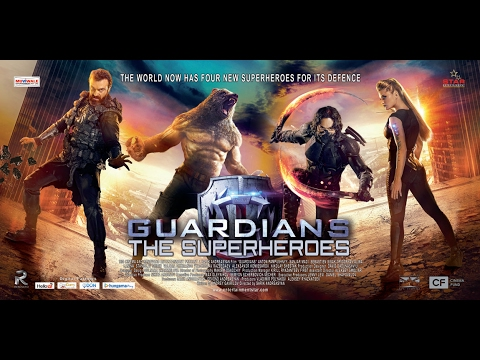 Guardians — The Superheroes 2017  Movie Review |sarik Andreasyan, Sebastien Sisak, Anton Pampushny | Hollywood Movie Reviews