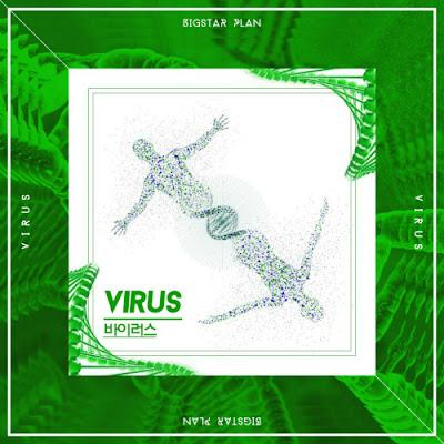 [Single] Big Star Plan – Virus