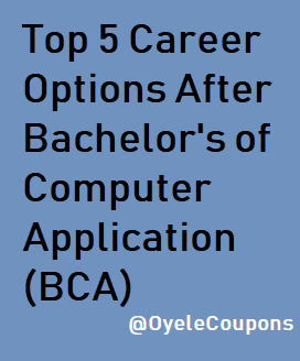 Top 5 Career Opportunities & Scope After BCA: Jobs, Salery, Posts & Many More