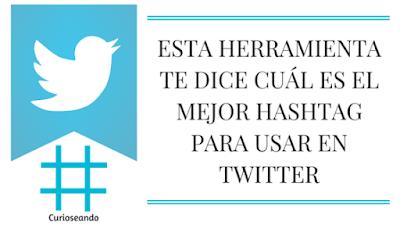 Esta-herramienta-te-dice-cual-es-el-mejor-hashtag-para-usar-en-Twitter