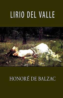 http://laantiguabiblos.blogspot.com.es/2015/05/el-lirio-en-el-valle-honore-de-balzac.html