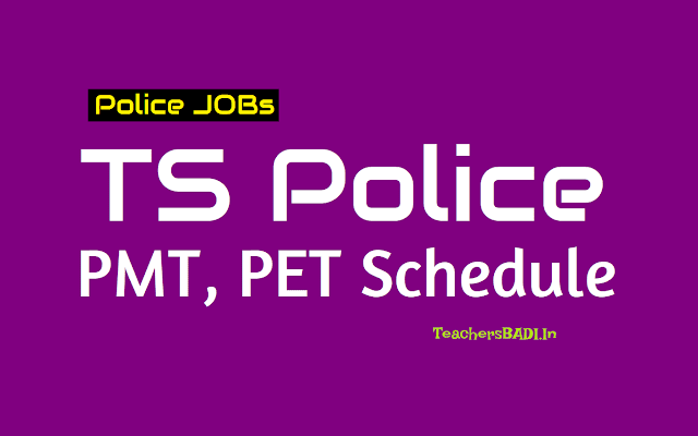 ts police si, asi, constables pmt, pet schedule (physical events), ts police si, asi, constables  physical measurement tests and physical efficiency tests (pmt/pet),ts police si, asi, constables final online application submission