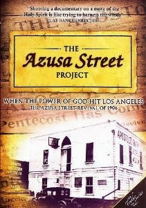 http://www.amazon.com/Azusa-Street-Project-Clay-Banks/dp/B000HEWEPI/ref=sr_1_1?ie=UTF8&qid=1396894831&sr=8-1&keywords=azusa+street+revival+documentary