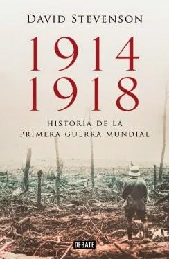 1914-1918. La historia de la Primera Guerra Mundial David Stevenson