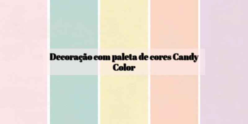 Decoração com Paleta de cores Candy Color