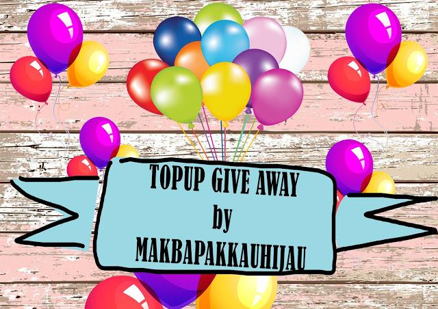 Give Away Topup by Makbapakkauhijau
