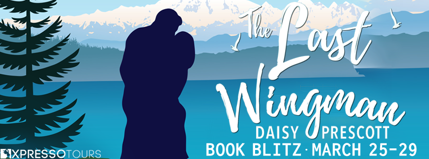 The Last Wingman by Daisy Prescott Blitz & Giveaway