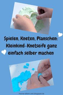 Spielen, Kneten, Planschen: Kleinkind Knetseife ganz einfach selber machen