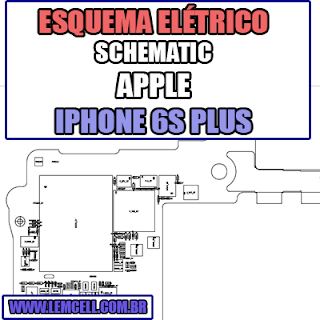 Esquema Eletrico Apple iPhone 6S Plus Manual de Serviço