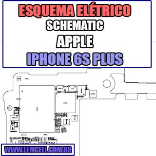 Esquema Eletrico Apple iPhone 6S Plus Manual de Serviço