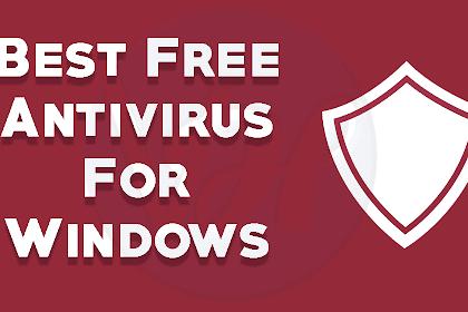 Antivirus Gratis Terbaik Untuk Windows (Best Free Antivirus for Windows)