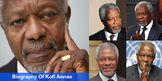 Biography Of Kofi Annan – Former Secretary General Of The UNITED NATIONS