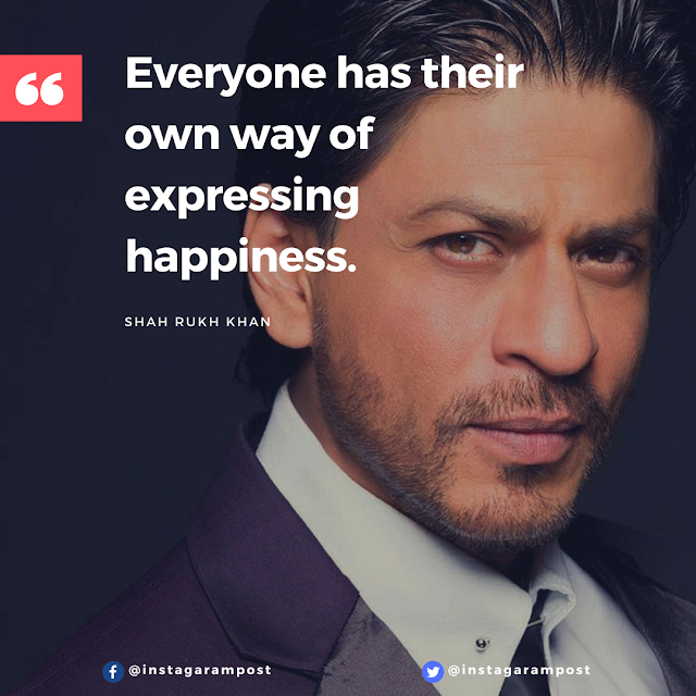 best quote by shah rukh khan