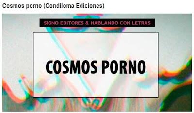 http://www.hablandoconletras.es/signo-editores/cosmos-porno-condiloma-ediciones/