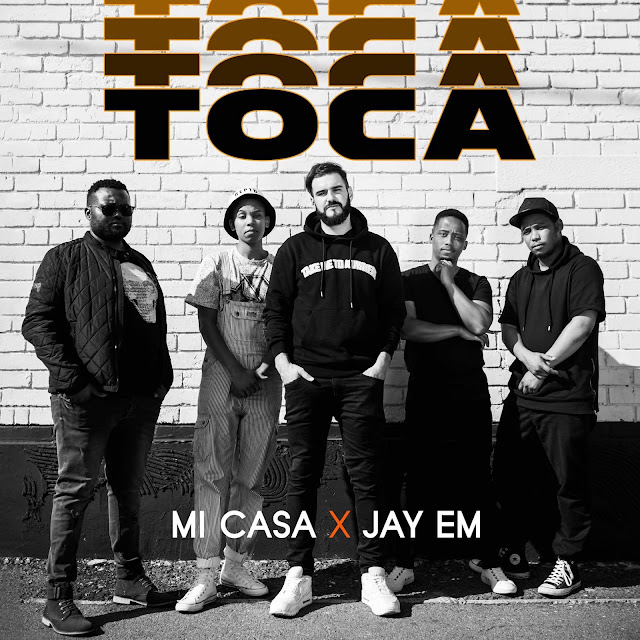 Mi Casa ft. Jay Em - Toca (Original) Download Mp3