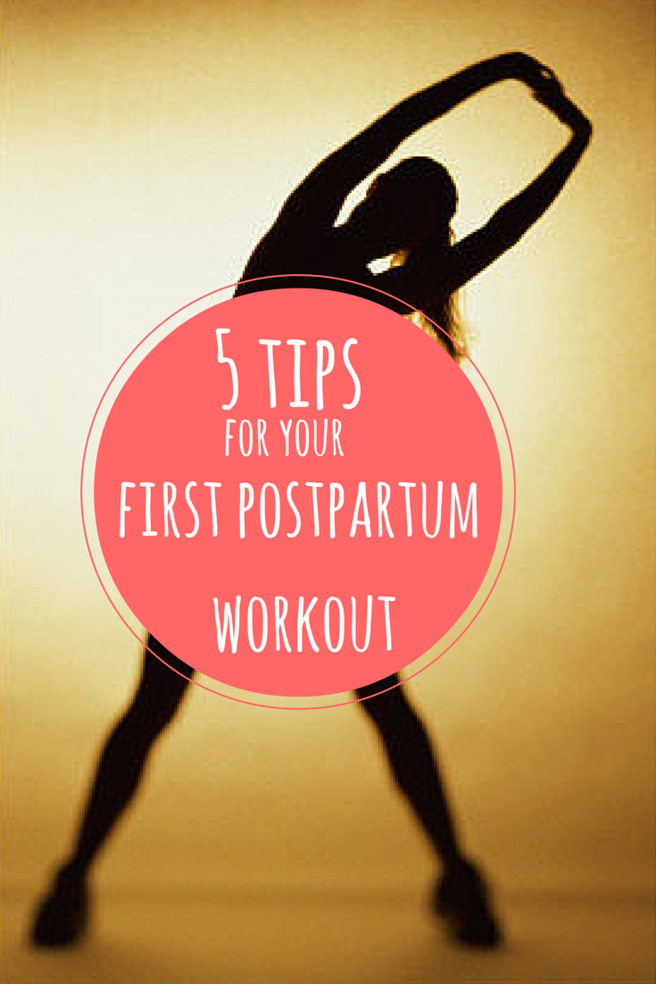 5 Tips for your First Postpartum Workout