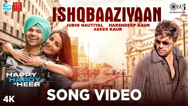 Ishqbaaziyaan Lyrics - Happy Hardy And Heer | Jubin Nautiyal, Harshdeep Kaur, Asees Kaur, Alamgir Khan