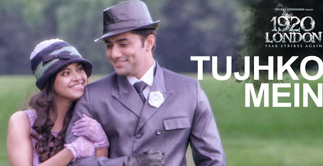 Tujhko Mein - 1920 London (2016)
