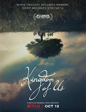 pelicula Kingdom of Us (Nuestro reino)