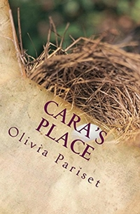 Cara's Place (Olivia Pariset)