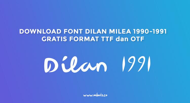 Download Font Film Dilan 1990-1991 OTF  TTF Gratis