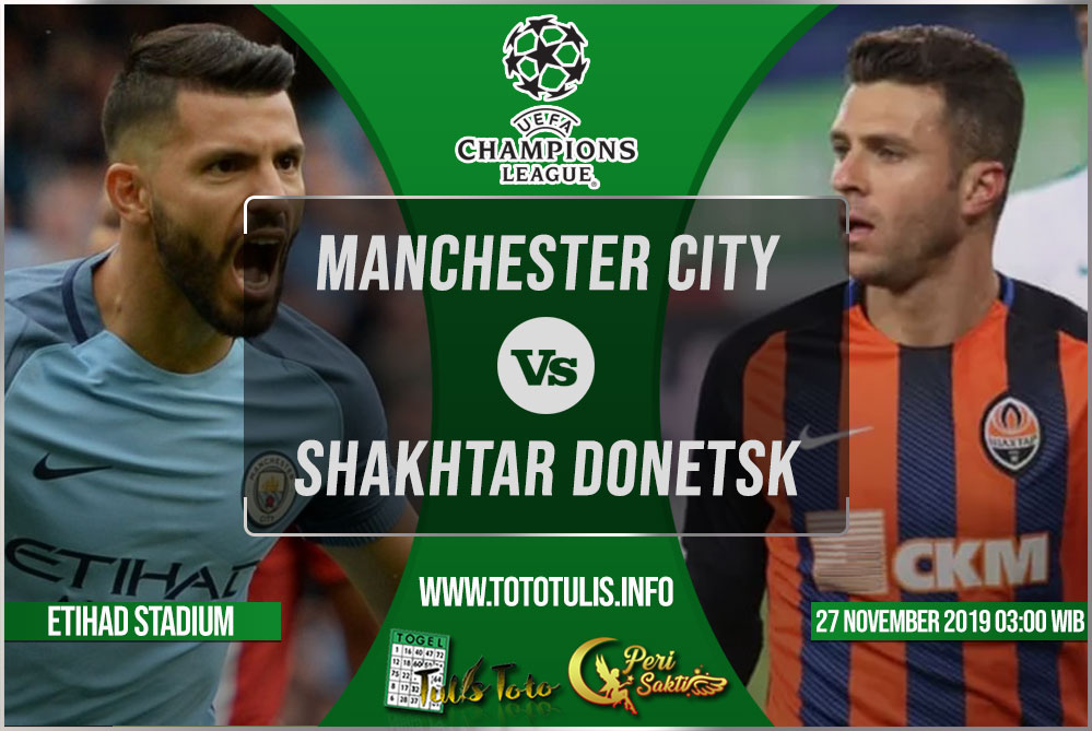 Prediksi Manchester City vs Shakhtar Donetsk 27 November 2019