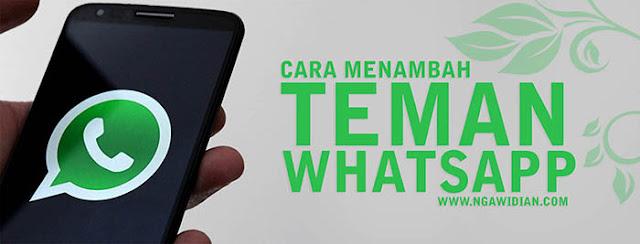 Cara Menambah Teman di WhatsApp Android