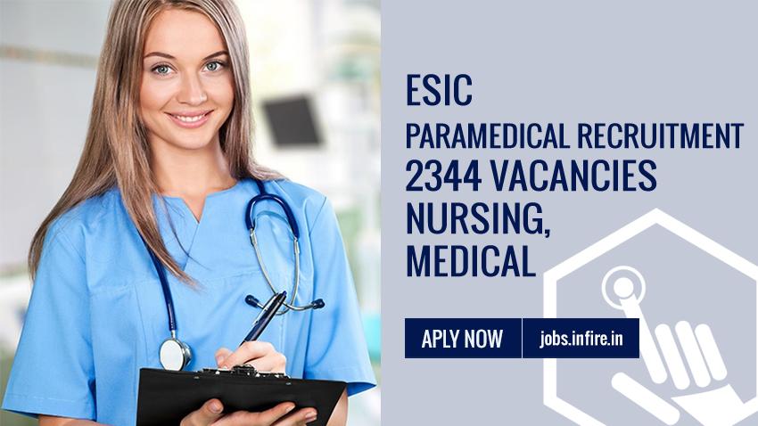 ESIC Paramedical Recruitment 2019 - 2344 Nursing, Medical Vacancies Apply Now