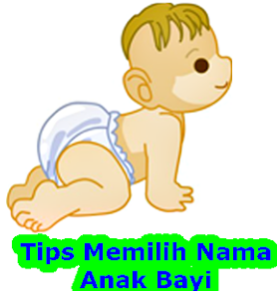 Tips Memilih Nama Anak Bayi